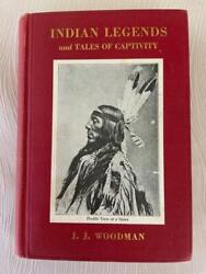 Rare 1924 Indian Legends Lore Native American Myths History War Custer Antique