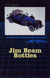 A Guide To Jim Beam Bottles Used Good