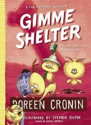 Gimme Shelter: Misadventures and Misinformation The Chicken Squad Hardcover