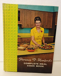 Florence P. Hanfordandrsquos Complete Meal Cook Book Hardcover 1969 Cooking Show Pa