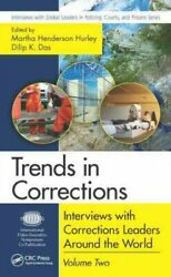 Trends In Corrections Interviews With Corrections Leaders Around The World...