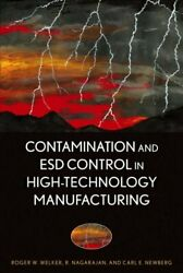 Contamination And Esd Control In High-technology Manufacturing, Hardcover By ...