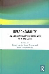 Responsability Law And Governance For Living Well With The Earth Hardcover...