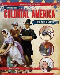 Learning About Colonial America With Arts And Crafts Library Binding