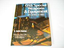 Oss Special Weapons And Equipment Of W.w. Ii Of Wwii / Keith Melton / Photos / New