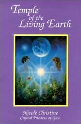 Temple Of The Living Earth - Paperback By Christine Nicole - Good