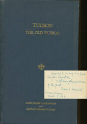 Frank Lockwood, Donald W Page / Tucson --- The Old Pueblo 1st Edition