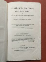 John Pitt Kennedy / Instruct Employ Don't Hang Them Or Ireland Tranquilized 1st