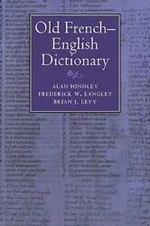 Old French-english Dictionary - Paperback By Hindley, Alan - Very Good