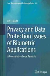Privacy And Data Protection Issues Of Biometric Applications A Comparative ...