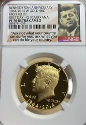 2014 W Gold Kennedy 50c 1st Day-chicago Ana Proof 50th Anniversary Ngc Pf 70