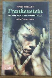 Frankestein Or The Modern Prometeus With Connections By Mary Shelley. New