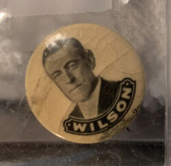 Rare 1912 Woodrow Wilson 1 Presidential Campaign Pin Badge Pinback Button Jh