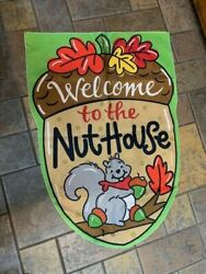 Welcome To The Nut House Squirrel Banner Garden Flag 27x39  A3