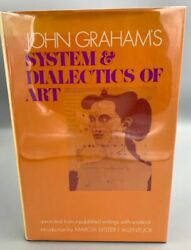 System And Dialectics Of Art, By John Graham - 1971
