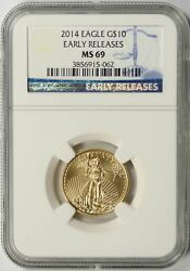 2014 Gold American Eagle 10 1/4oz Ngc Ms69 Early Releases