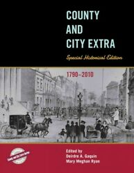 County And City Extra Special Historical Edition 1790-2010 Hardcover By G...