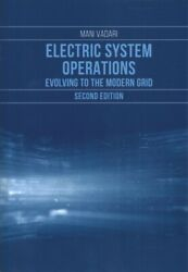 Electric Systems Operations Evolving To The Modern Grid, Hardcover By Vadar...