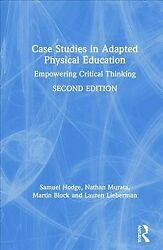 Case Studies In Adapted Physical Education Empowering Critical Thinking Ha...