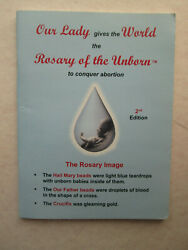 Our Lady Gives The World The Rosary Of The Unborn To Conquer Abortion Booklet