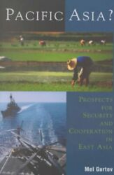 Pacific Asia Prospects For Security And Cooperation In East Asia Paperbac...