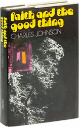 Charles Johnson- Faith And The Good Thing 1974 1st Edition Fine In A Nf+ Dj