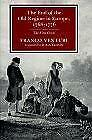 End Of The Old Regime In Europe 1768-1776 The First Crisis Fra