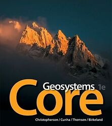 Geosystems Core Paperback By Christopherson Robert W. Cunha Stephen Thom...