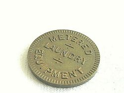 Metered Laundry Equipment .coin Meter Co.  Token          5.o/30