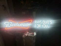 Neon Budweiser Sign This Bud's For You Dimension L36xw11 Mint Condition.