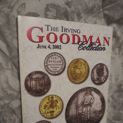 Irving Goodman Collection Of World Coins - 2002 Scarce Auction Catalog