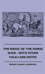 The Magic Of The Horse Shoe - With Other, Like New Used, Free Shipping In The Us