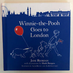 Winnie-the-pooh Goes To London By Jane Riordan And Mark Burgess