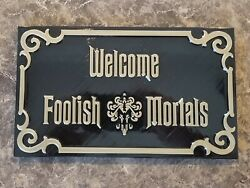 11 Haunted Mansion Inspired Prop Sign / Plaque Replica Welcome Foolish Mortals