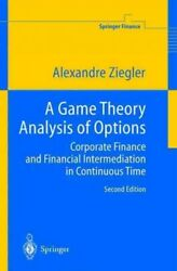 Game Theory Analysis Of Options Corporate Finance And Financial Intermediat...