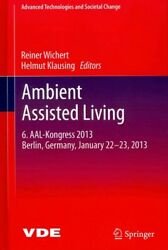 Ambient Assisted Living 6. Aal-kongress 2013 Berlin, Germany, January 22-23...
