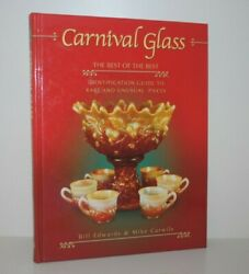 Carnival Glass Identification Guide To Rare Unusual Pieces Edwards Carwile 2004