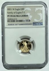 2021 W 1/10 Oz 5 Gold American Eagle Ngc Pf 70 Ultra Cameo Family Of Eagles T-1