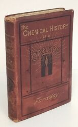 Michael Faraday CHEMICAL HISTORY OF A CANDLE ca 1876 edition chemistry science