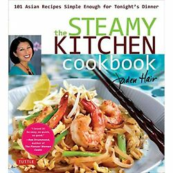 Steamy Kitchen Cookbook 101 Asian Recipes Simple Enough For Tonight's Dinner Pb