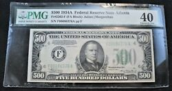 1934 A 500 Pmg Xf 40 Federal Reserve Note, Atlanta 2202-f Five Hundred Dollars