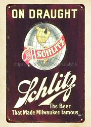 Bar Club Old Fashioned Signs Schlitz Beer On Draught Metal Tin Sign