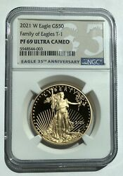 2021 W Gold 50 Proof American Eagle 1 Oz Coin T-1 Ngc Pf 69 Uc
