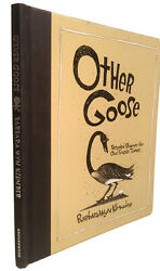 Other Goose Recycled Rhymes For Our Fragile Times 2007 Whimsical Illustrations