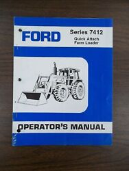 Ford Series 7412 Quick Attach Farm Loader Owners Manual