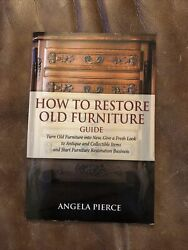 How To Restore Old Furniture Guide Turn Old Furniture Into New