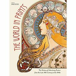 The World In Prints The History Of Advertising Posters From The Late 19th