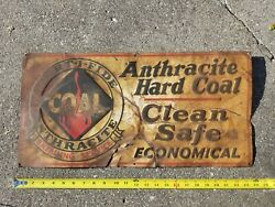 Vintage Original Anthracite Hard Coal Painted Steel Sign Rusty