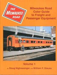 Milwaukee Road Color Guide Pass. And Freight Equipment Volume 1 - Cmstpandp