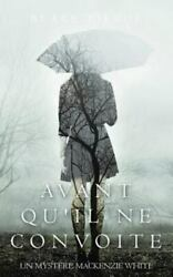 Avant Quand039il Ne Convoite Like New Used Free Shipping In The Us